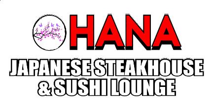 Hana Japanese Steakhouse & Sushi Lounge